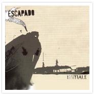Escapado - Initiale (2007)